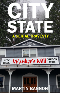 Front cover of City State, a serial travesty